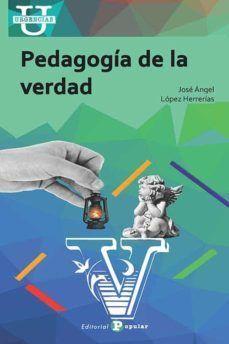 PEDAGOGÍA DE LA VERDAD