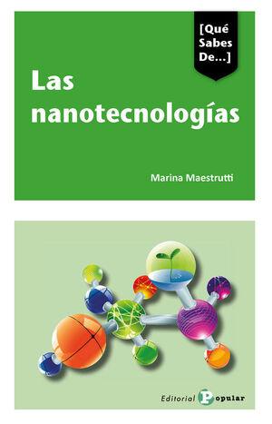 QUE SABES DE... LAS NANOTECNOLOGIAS