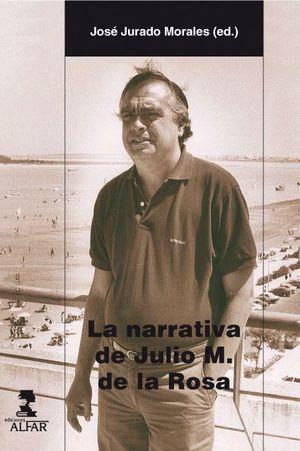 LA NARRATIVA DE JULIO M. DE LA ROSA