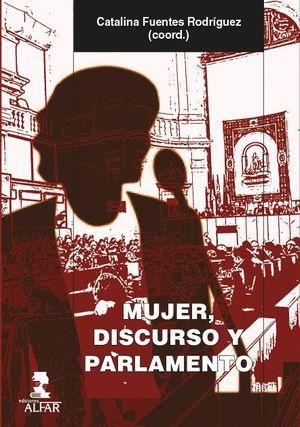 MUJER, DISCURSO Y PARLAMENTO
