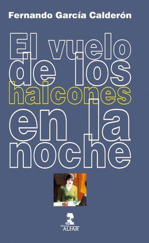 EL VUELO DE LOS HALCONES EN LA NOCHE