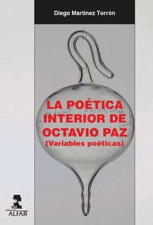LA POETICA INTERIOR DE OCTAVIO PAZ