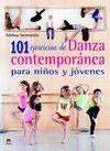 101 EJERCICIOS DE DANZA CONTEMPORANEA PARA NIÑOS Y JOVENES