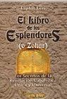 LIBRO DE LOS ESPLENDORES (O ZOHAR)