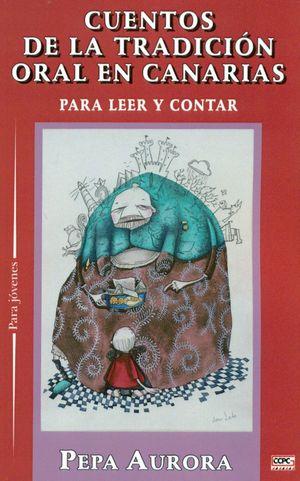 CUENTOS DE LA TRADICION ORAL EN CANARIAS PARA LEER Y CONTAR