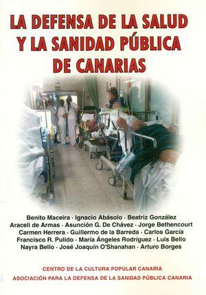 LA DEFENSA DE LA SALUD Y LA SANIDAD PUBLICA DE CANARIAS