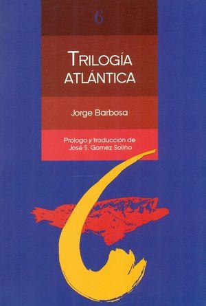 TRILOGIA ATLANTICA