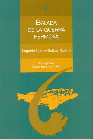 BALADA DE LA GUERRA HERMOSA