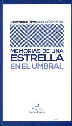 MEMORIAS DE UNA ESTRELLA EN EL UMBRAL