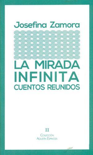 LA MIRADA INFINITA. CUENTOS REUNIDOS