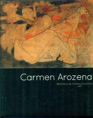 CARMEN AROZARENA. BIBLIOTECA ARTISTAS CANARIOS N.61
