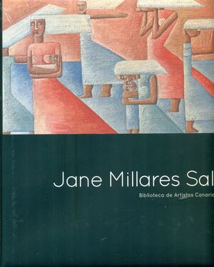 JANE MILLARES SALL. BIBLIOTECA DE ARTISTAS CANARIOS 65