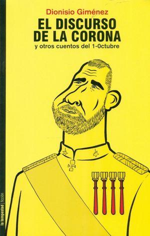EL DISCURSO DE LA CORONA Y OTROS CUENTOS DEL 1 OCTUBRE