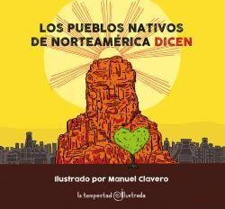 LOS PUEBLOS NATIVOS DE NORTEAMÉRICA DICEN