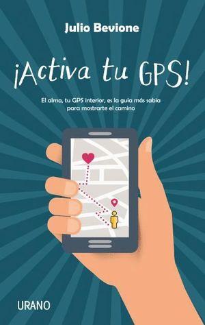 ACTIVA TU GPS!