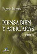 PIENSA BIEN Y ACERTARAS