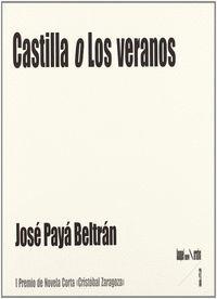 CASTILLA O LOS VERANOS
