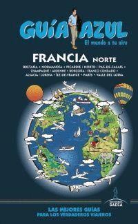FRANCIA NORTE. GUIA AZUL