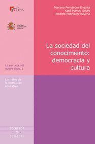 SOCIEDAD DEL CONOCIMIENTO: DEMOCRACIA Y CULTURA