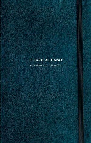 ITSASO A. CANO. CUADERNO DE CREACION