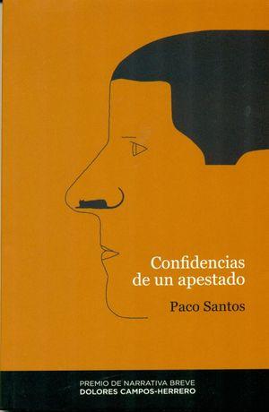CONFIDENCIAS DE UN APESTADO