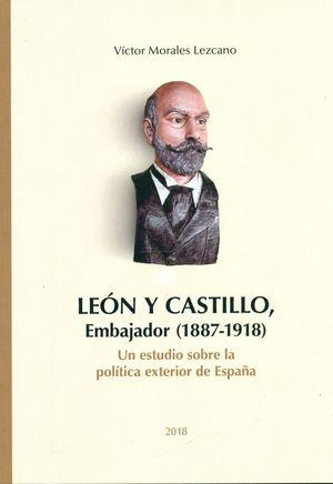 LEON Y CASTILLO EMBAJADOR (1887-1918)
