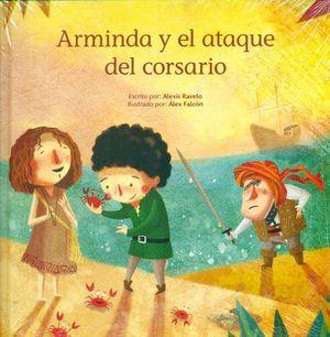 ARMINDA Y EL ATAQUE DEL CORSARIO
