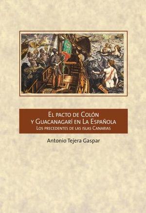 PACTO DE COLON Y GUACANAGARI EN LA ESPAÑOLA