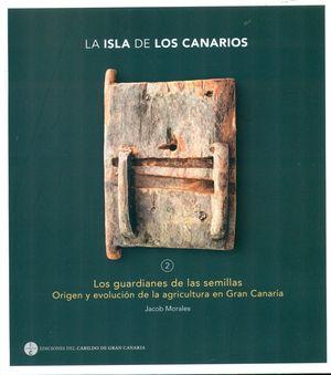 ISLA DE LOS CANARIOS 2 LOS GUARDIANES DE LAS SEMILLAS