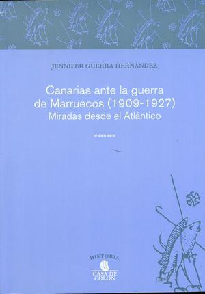 CANARIAS ANTE LA GUERRA DE MARRUECOS 1909 1927