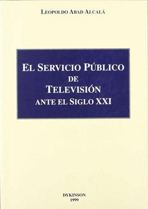 SERVICIO PUBLICO DE TELEVISION ANTE EL SIGLO XXI, EL