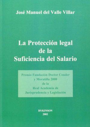 PROTECCION LEGAL DE LA SUFICIENTE DEL SALARIO, LA