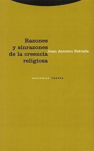 RAZONES Y SINRAZONES DE LA CREENCIA RELIGIOSA
