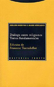 DIALOGO ENTRE RELIGIONES. TEXTO FUNDAMENTALES