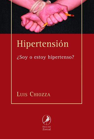 HIPERTENSIÓN. SOY O ESTOY HIPERTENSO?