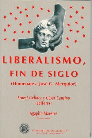 LIBERALISMO, FIN DE SIGLO