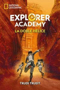 EXPLORER ACADEMY 3. LA DOBLE H�LICE
