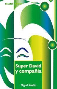 SUPER DAVID Y COMPAÑIA