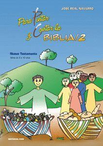 PARA PINTAR LA BIBLIA 2. NUEVO TESTAMENTO
