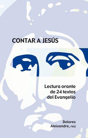 CONTAR A JESUS