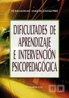 DIFICULTADES DE APRENDIZAJE E INTERVENCION PSICOPEDAGOGICA