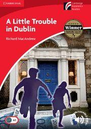 A LITTLE TROUBLE IN DUBLIN LEVEL 1 BEGINNER/ELEMENTARY