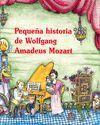 PEQUEÑA HISTORIA DE WOLFGANG AMADEUS MOZART