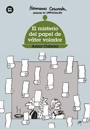 EL MISTERIO DEL PAPEL DE VÁTER VOLADOR