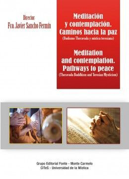 MEDITACIÓN Y CONTEMPLACIÓN. CAMINOS HACIA LA PAZ