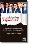 PRESIDENTES ESPAÑOLES, LOS