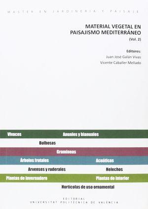 MATERIAL VEGETAL EN PAISAJISMO MEDITERRANEO .V.2