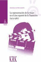 LA REPRESENTACIóN DE LA MUJER EN EL CINE ESPAñOL DE LA TRANSICIóN