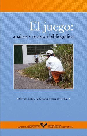 EL JUEGO: ANÁLISIS Y REVISIÓN BIBLIOGRÁFICA
