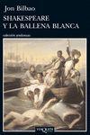 SHAKESPEARE Y LA BALLENA BLANCA